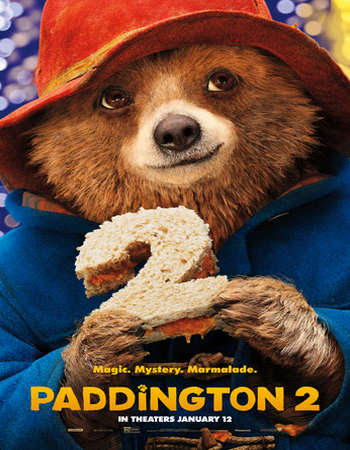 Poster Of Hollywood Film Watch Online Paddington 2 2017 Full Movie Download Free Watch Online 300MB