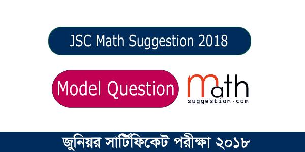 JSC Mathematics Model Question  2018 Part 04