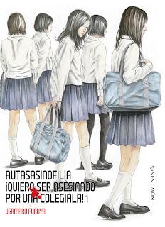 Autasasinofilia: ¡Quiero ser asesinado por una colegiala!