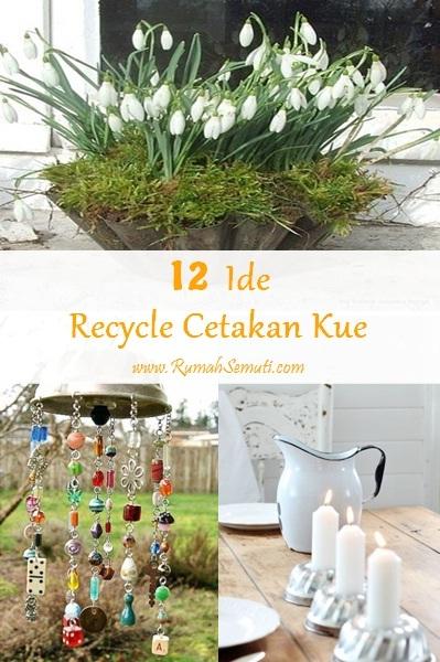 12 Ide Recycle Cetakan Kue