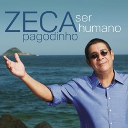 Zeca Pagodinho – Ser Humano (2015) CD Completo