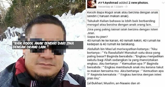 'Lebih Baik Bapa R0g0l @ Berzina Dengan Anak Sendiri Berbanding Dengan Anak Orang Lain' - Ayohmad