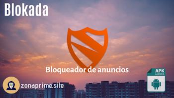 Blokada APK | El mejor bloqueador de anuncios