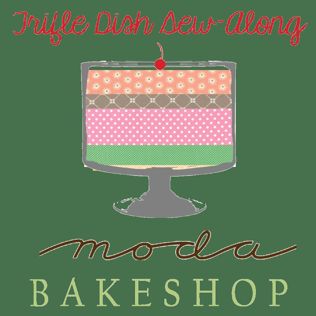 Trifle Dish Sew-Along @ Moda Bakeshop