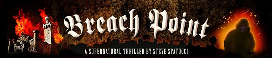 Breach Point - A Supernatural Thriller by Steve Spatucci