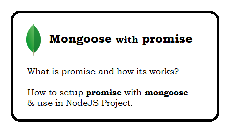 What is a promise and how to use with mongoose?