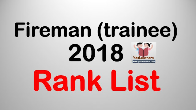Fireman (trainee) 2018 Rank List