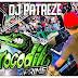 CD (AO VIVO) GIGANTE CROCODILO PRIME NO KARIBE SHOW - DJ PATREZE (23/04/2018)