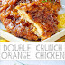 Double Crunch Orange Chicken