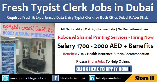 Fresh Typist Clerk Jobs in Dubai & Abu Dhabi