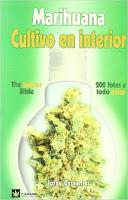 Marihuana, cultivo en Interior. Jorge Cervantes