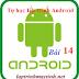 [Tự học lập trình Android] Bài 14: Tìm hiểu về Tab Selector trong Android