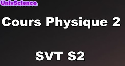 Cours Physique 2  SVT S2 PDF