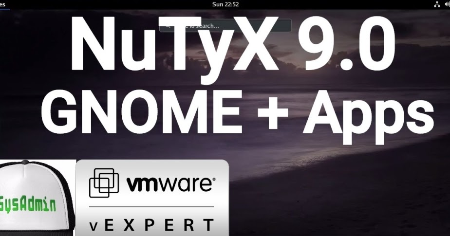 NuTyX Linux 9.0 Installation with GNOME Desktop and Apps on VMware Workstation