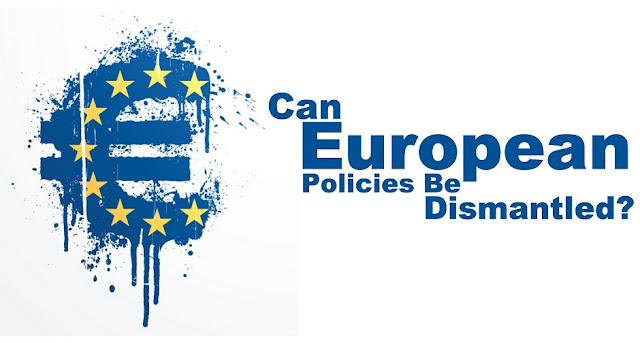 FEATURED | Can European Policies Be Dismantled?
