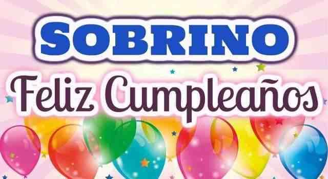 Felicitaciones de cumpleaños para un sobrino