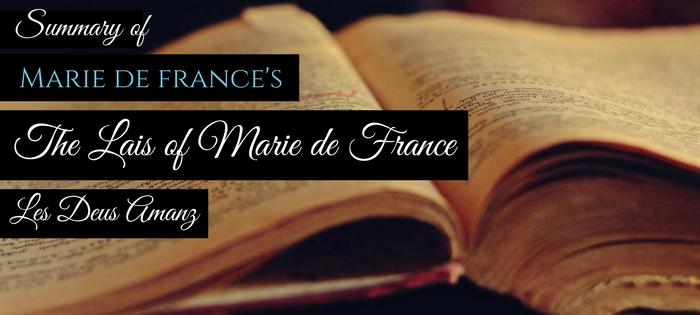 Summary of Marie de France's Les Deus Amanz