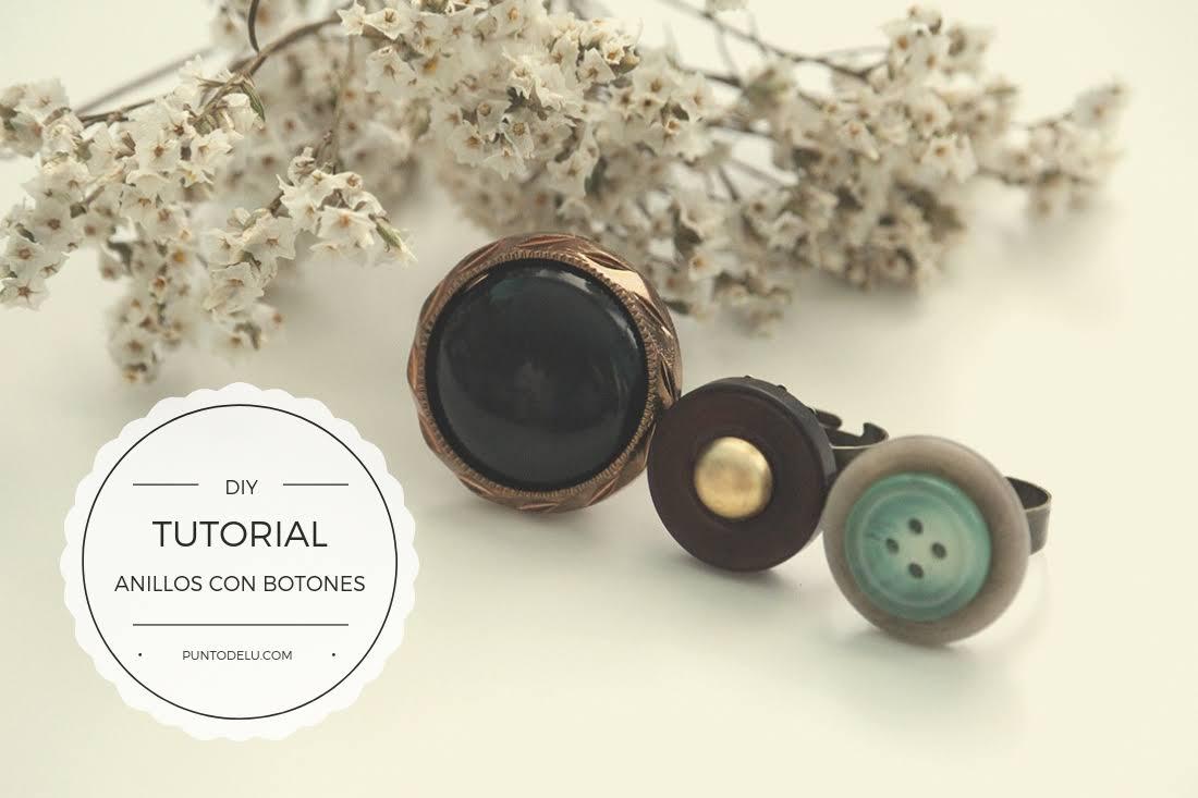 Tutorial para hacer anillos con botones - Punto de Lu
