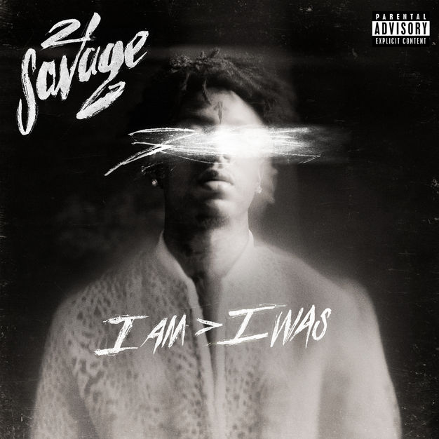 Top Singles Free | Unlimited Downloads: i am > i was - 21 Savage