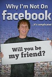 Watch Why I'm Not on Facebook Online Free Putlocker