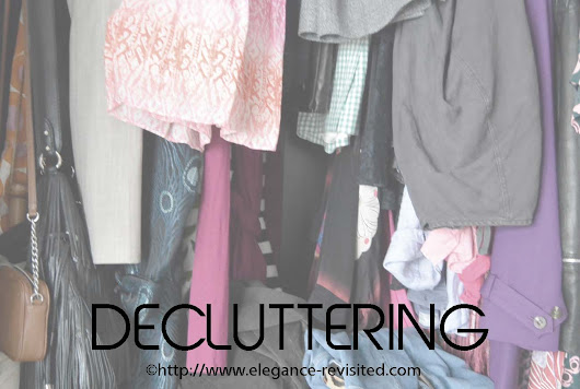 Decluttering, Step by Step... | Elegance Revisited