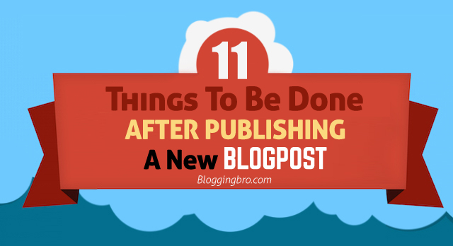 Things-After-Publishing-a-New-BlogPost