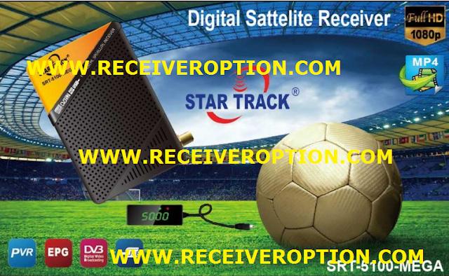 STAR TRACK SRT-5100-MEGA HD RECEIVER POWERVU KEY SOFTWARE NEW UPDATE
