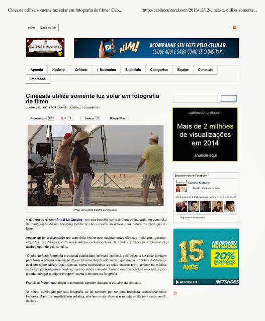 http://cabinecultural.com/2013/12/12/cineasta-utiliza-somente-luz-solar-em-fotografia-de-filme-publicitario/