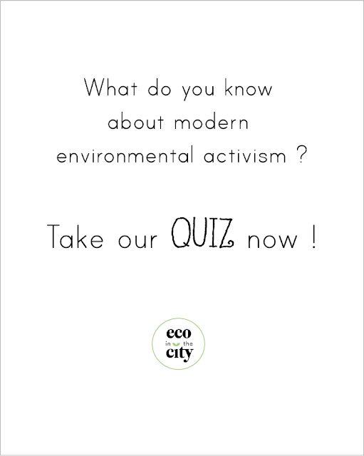 Quiz about modern environmental activism