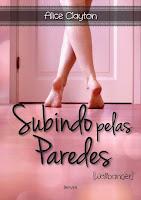 http://www.meuepilogo.com/2015/03/resenha-subindo-pelas-pareses-alice.html