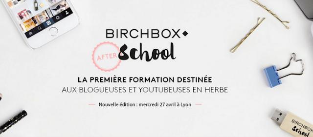 Birchbox School à Lyon !