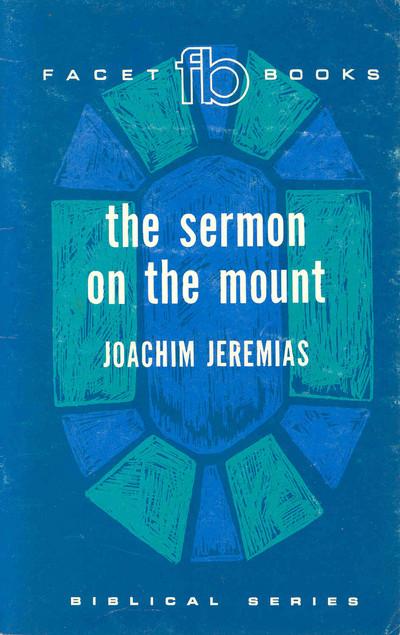 Joachim Jeremias-The Sermon On The Mount-