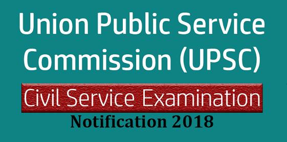 UPSC Recruitment 2018 || Apply Online for IAS/IFS Civil Service Exam
