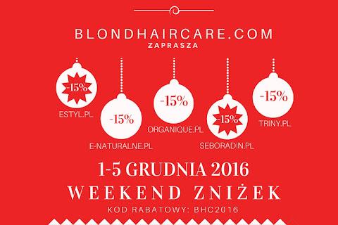 Weekend Włosowych Zniżek: Estyl.pl, E-naturalne.pl, Organique.pl, Seboradin.pl, Triny.pl - czytaj dalej »