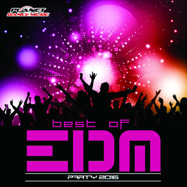 Download [M4A]-[Dance Music] รวมเพลงมันส์ฟังแล้วโยกตาม กับเพลงแนว  EDM มันส์ๆ ในชุด Best of EDM Party 2016 4shared By Pleng-mun.com