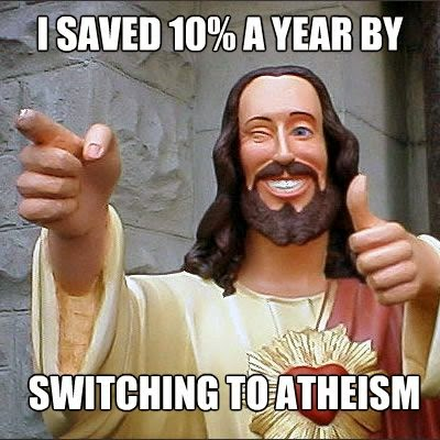 Jesus Switched Atheism Saved 10% Joke Picture