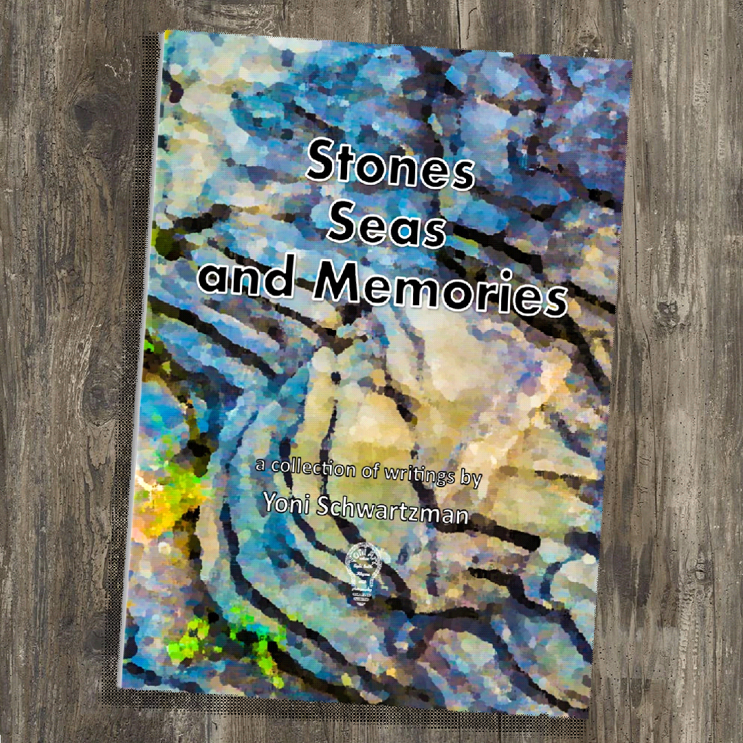 Stones, Seas, and Memories: a collection of writings