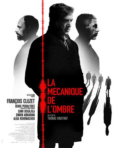 Ver Testigo (La mécanique de l'ombre) (2016) Online