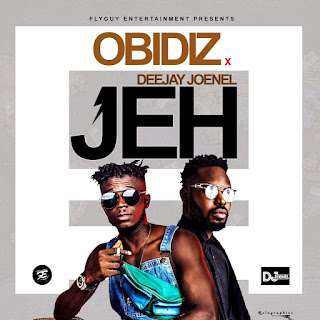 Obidiz - Jeh ft. DJ Joenel (Prod. by BeatzByMz)