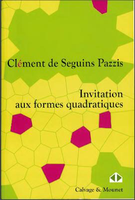 Télécharger Livre Gratuit Invitation aux formes quadratiques - Clément de Seguins Pazzis pdf