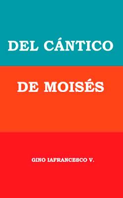 Gino Iafrancesco V.-Del Cántico De Moisés-
