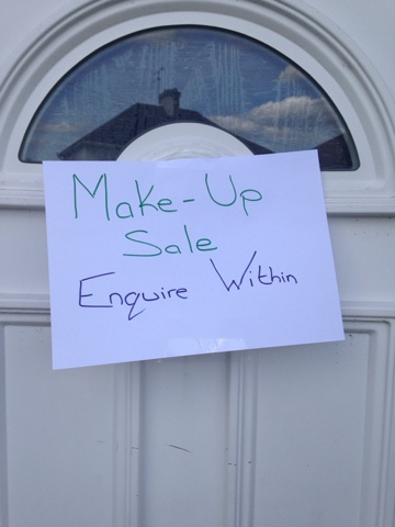 Makeup sale.  Enquire within