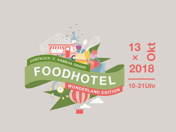 Foodhotel Wonderland Edition in Bonn - das Kameha Grand wird am Samstag zum HotSpot aller Foodies