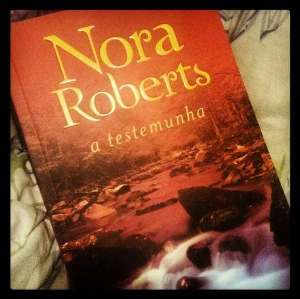 [Resenha] A testemunha - Nora Roberts