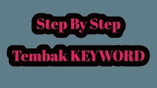 Cara Riset Keyword - Gratis 2019 | Keyword SEO