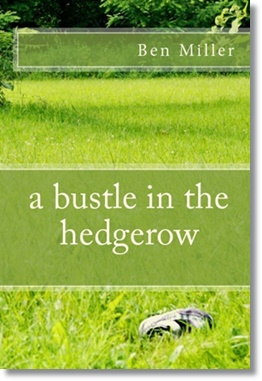 A Bustle in the Hedgerow (Ben Miller)