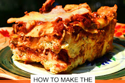World's Best Lasagna - Easy To Make Recipe