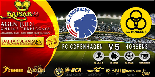 PREDIKSI TEBAK SKOR JITU FC COPENHAGEN VS HORSENS 16 JULI 2018