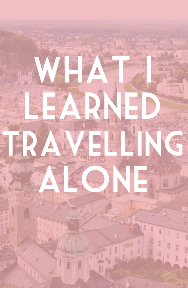 What I learned travelling alone in Austria