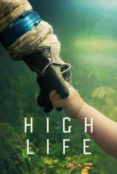 High Life Torrent – BluRay 720p/1080p Legendado